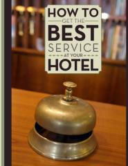 White Paper - How to Get the Best Service at Your Hotel.pdf