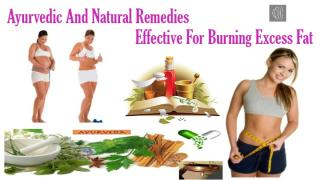 Natural Remedies Effective For Burning Excess Fat.pptx