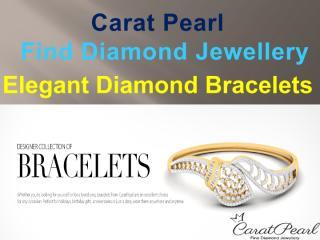 Caratpearl - Diamond Bracelet Online India.pdf