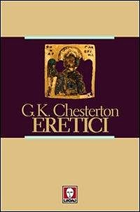 Eretici (2010) - Gilbert Keith Chesterton.epub