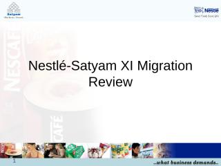 Satyam_XI_Migration_PathForwardfinal.ppt
