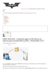 [XBOX 360] GUIA – Instalando jogos no HD (interno ou externo) para consoles RGH ou JTAG – ATUALIZADO 13_11.pdf