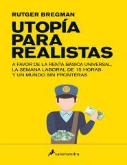 Utopia para realistas - Rutger Bregman.pdf