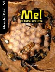 Manual Tecnológico - Mel de Abelhas Sem Ferrão.pdf