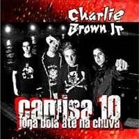 02 Me Encontra Charlie Brown Junior Camisa 10 Joga Bola Até na Chuva.mp3
