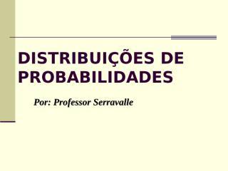 aula7 - distribuição binomial e normal.ppt