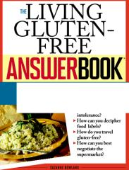 the living gluten-free answerbookanswersto275ofyourmostpressingquestions-110925143924-phpapp01.pdf