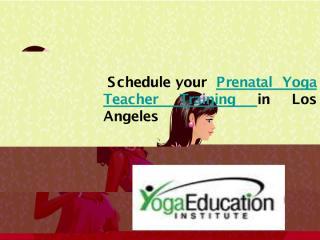 -Schedule your Prenatal Yoga Teacher Training in Los Angeles.pdf