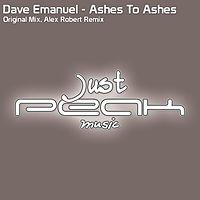 Dave Emanuel - Ashes To Ashes ( Alex Robert Remix ) Melody Piano Trance +++++ tuoi yeu wa.mp3